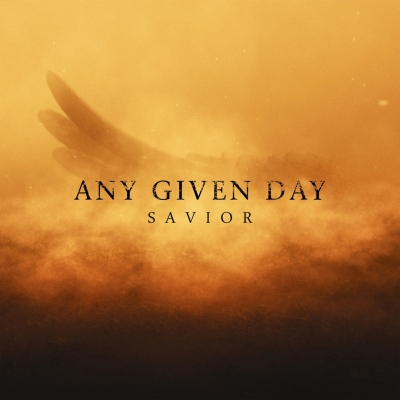 Any Given Day - Savior [Single] (2018)