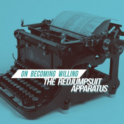 The Red Jumpsuit Apparatus - On Becoming Willing (Single) (2018)