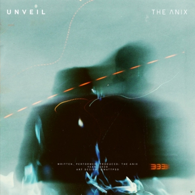 The Anix - Unveil (Single) (2020)