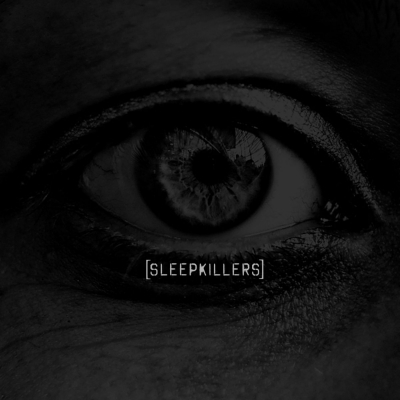 SLEEPKILLERS - So Low [New Track] (2019)