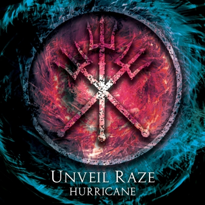 Unveil Raze - Hurricane (Single) (2018)