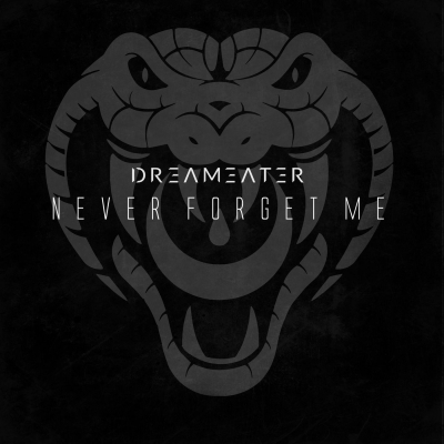 Dreameater - Never Forget Me [Single] (2018)