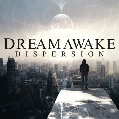 Dream Awake - Dispersion [SIngle] (2018)