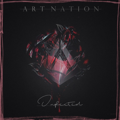 Art Nation - Infected (Single) (2018)