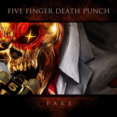 Five Finger Death Punch - Fake (Single) (2018)