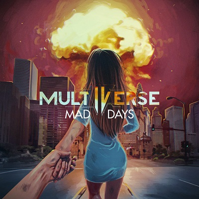 Multiverse - Mad Days (Single) (2016)