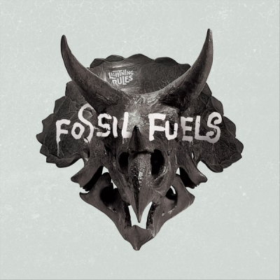 Ligtning Rules - Fossil Fuels (EP) (2018)