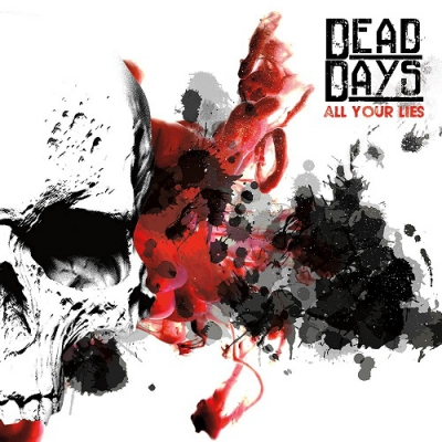 Dead Days - All Your Lies [EP] (2017)