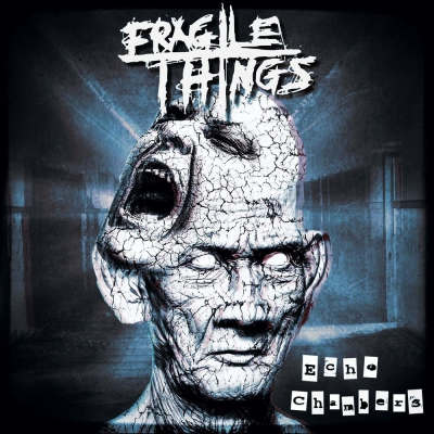 Fragile Things - Echo Chambers [Blue Edition] (2018)