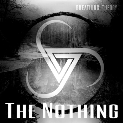 Breathing Theory - The Nothing [Single] (2018)
