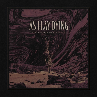 As I Lay Dying - Destruction Or Strength [Single] (2020)