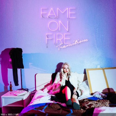 Fame On Fire - Transitions (EP) (2017)