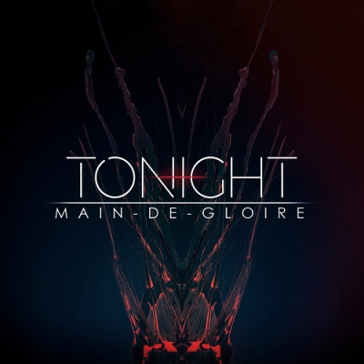Main-De-Gloire - Tonight [New Track] (2017)