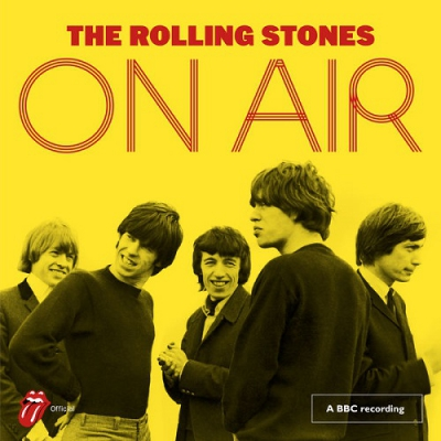 The Rolling Stones - On Air (Deluxe) (2017)
