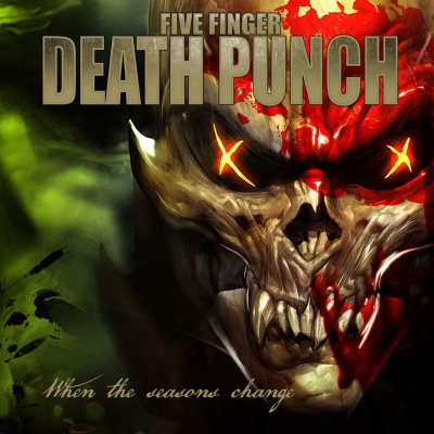 Five Finger Death Punch - When The Seasons Change [Single] (2018)