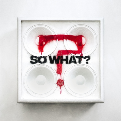 While She Sleeps - So What? (2019)
