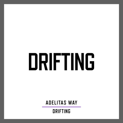 Adelitas Way - Drifting [New Track] (2018)