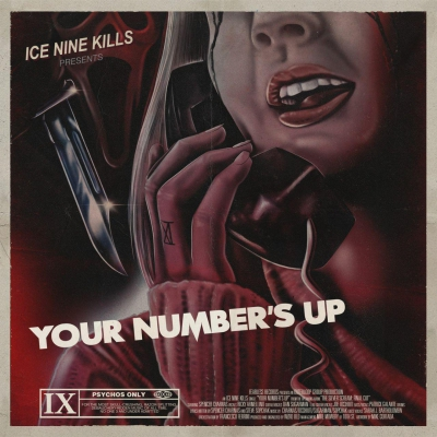 Ice Nine Kills - Your Number's Up [New Track] (2019)