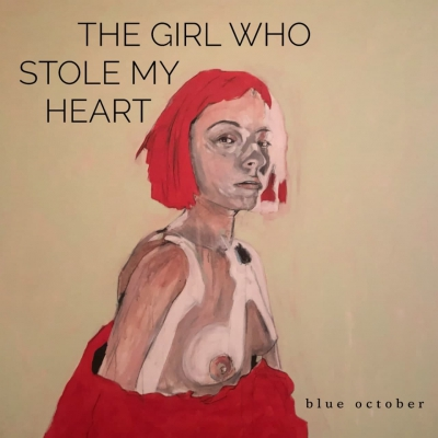 Blue October - The Girl Who Stole My Heart [Single] (2020)
