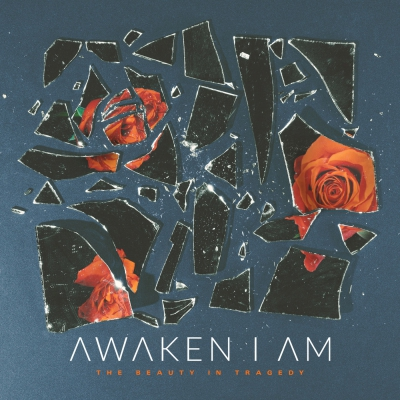 Awaken I Am - The Beauty in Tragedy [EP] (2019)