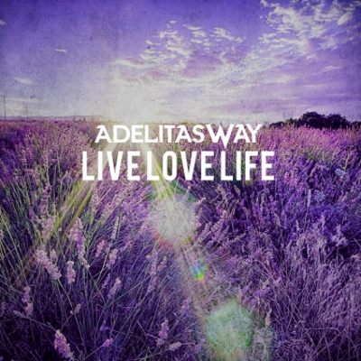 Adelitas Way - Live Love Life [EP] (2018)
