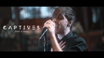 CAPTIVES - Find A Way (OFFICIAL MUSIC VIDEO)