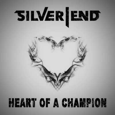 Silver End - Heart Of A Champion [Single] (2018)