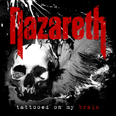 Nazareth - Tattooed on My Brain (Single) (2018)