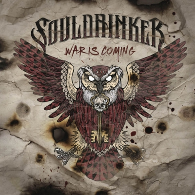 Souldrinker - War Is Coming (2017)