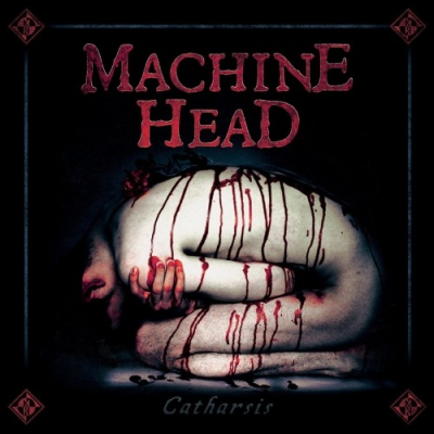 Machine Head - Catharsis (2018)