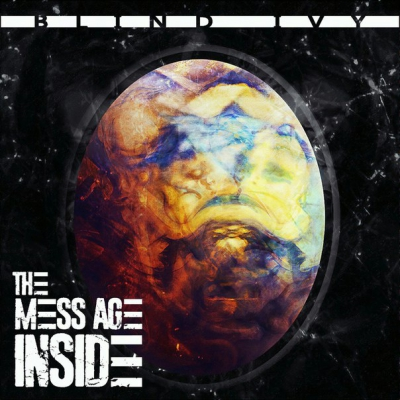 Blind Ivy - The Mess Age Inside (2017)