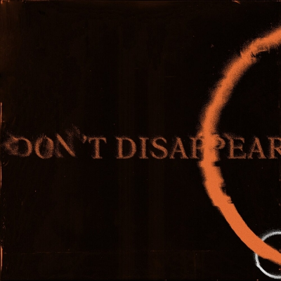 Dream On Dreamer - Don't Disappear (Single) (2020)