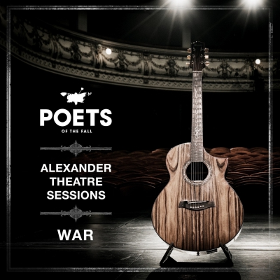 Poets of the Fall - War (Alexander Theatre Sessions) (2020)