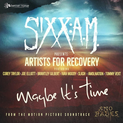 Sixx:A.M. – Maybe It's Time (feat. Corey Taylor, Joe Elliott, Brantley Gilbert, Ivan Moody, Slash, AWOLNATION, Tommy Vext) (2020)