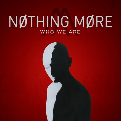 Nothing More - Who We Are (Single) (2017)