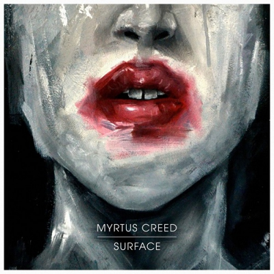 Myrtus Creed - Surface (Single) (2017)