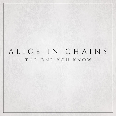 Alice in Chains - The One You Know [Single+Clip] (2018)