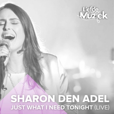 Sharon Den Adel - Just What I Need Tonight [Live] (2018)