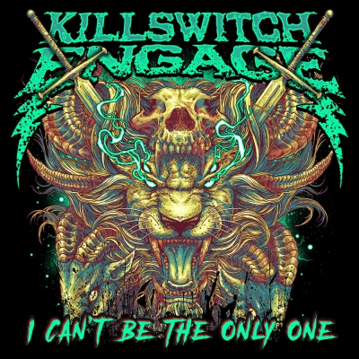 Killswitch Engage - I Can't Be The Only One [Single] (2020)
