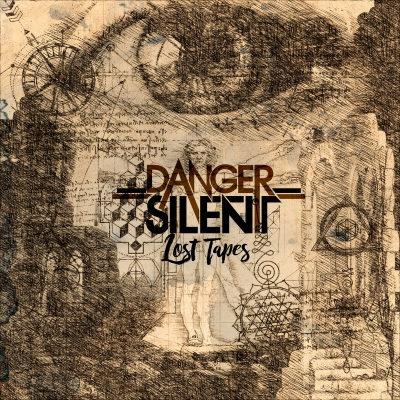 Danger Silent - Lost Tapes (2019)
