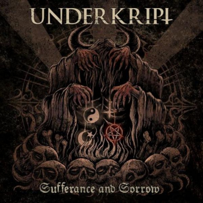 Underkript - Sufferance And Sorrow [Deluxe Edition] (2017)