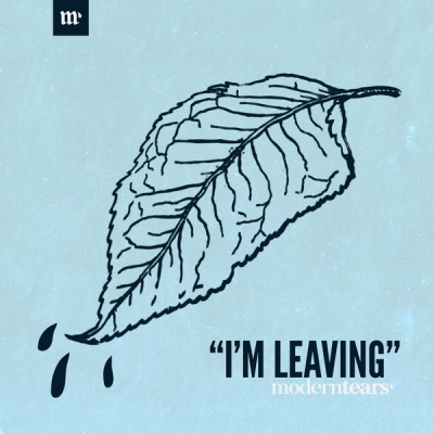 Moderntears' - I'm Leaving [Single] (2018)