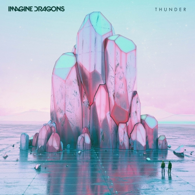Imagine Dragons‏ - Thunder [Single] (2017)