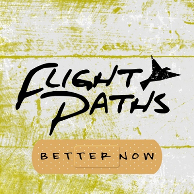 Flight Paths - Better Now (Post Malone Cover) (Single) (2018)