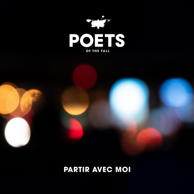 Poets of the Fall - Partir avec moi (Single) (2019)