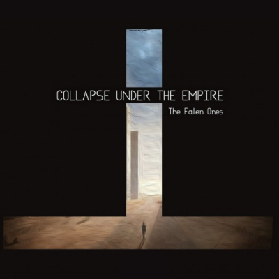 Collapse Under The Empire - The Fallen Ones (2017)