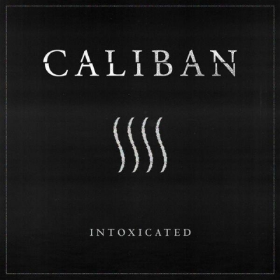 Caliban - Intoxicated [Single] (2018)