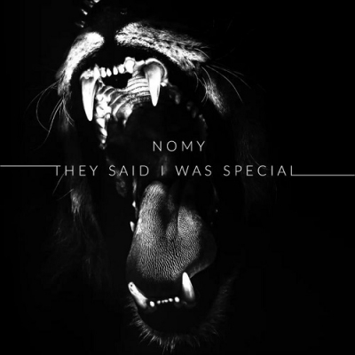 Nomy - They said I was special (Single) (2018)