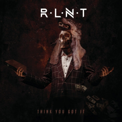Relent - Think You Got It (Single) (2021)
