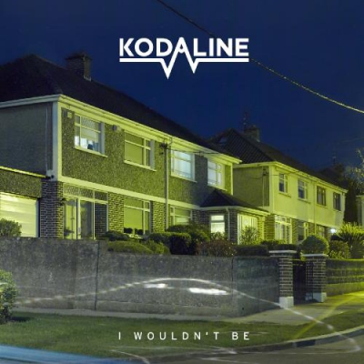 Kodaline - I Wouldn't Be (EP) (2017)